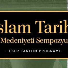 'İslâm Tarihi ve Medeniyeti Külliyatı' çıkıyor