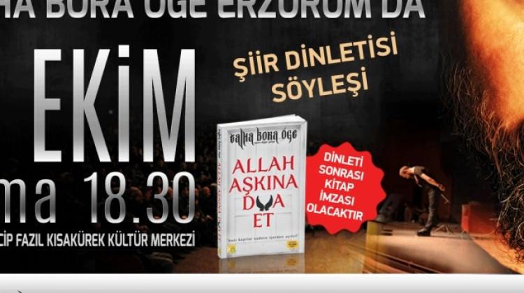 Talha Bora Öge Erzurum'da