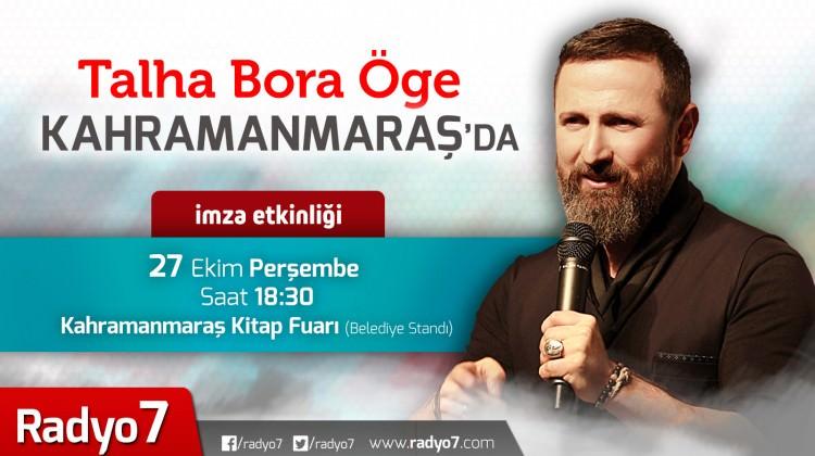 Talha Bora Öge Kahramanmaraş'da