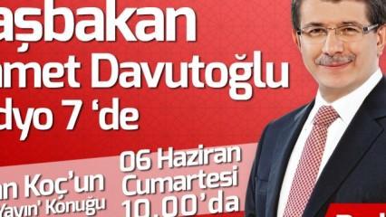 Başbakan Ahmet Davutoğlu Radyo 7'de