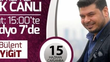 Bülent Yiğit, Erkan'la Çok Canlı'da