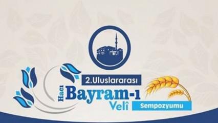 Hacı Bayram-ı Veli Sempozyumu Başlıyor