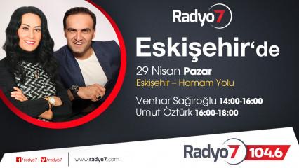 Rdayo 7 Eskişehir'de