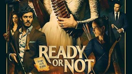 Ready or Not - 2019 Fragman